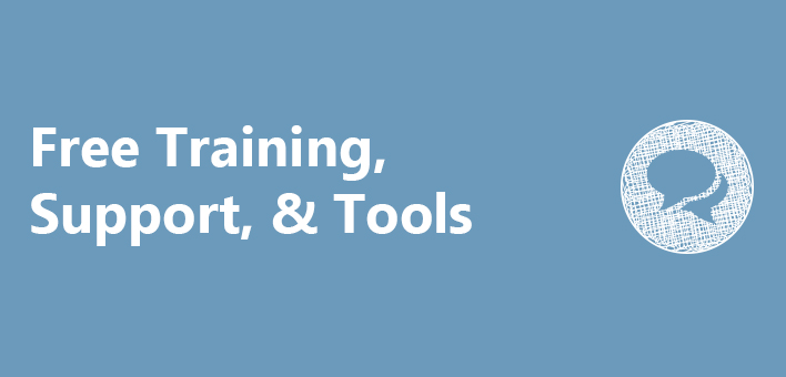 Free Training, Member Support and Tools