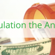 Is Increased Government Regulation the Answer for High Drug Cost?