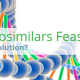 Is the Concept of Biosimilars Feasible