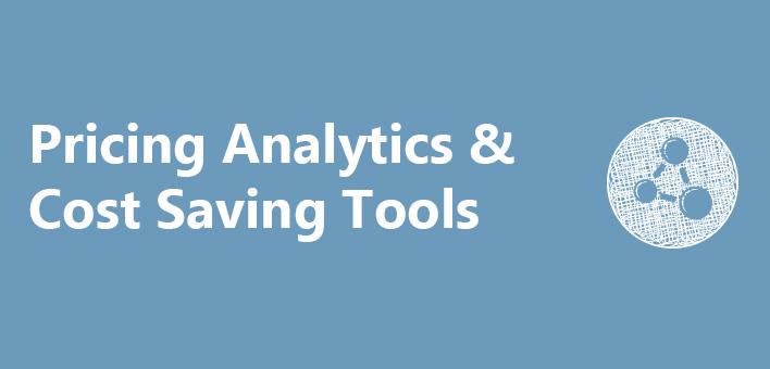 Pricing Analytics & Cost Saving Tools